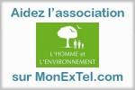 Soutenez l'association L Homme et l Environnement